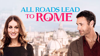 Se All Roads Lead to Rome på Netflix