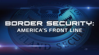 Se Border Security: America's Front Line på Netflix