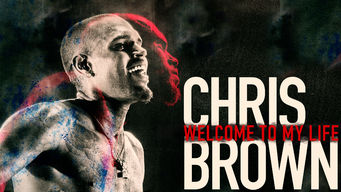 Se Chris Brown: Welcome to My Life på Netflix