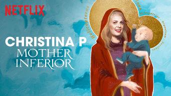 Se Christina P: Mother Inferior på Netflix