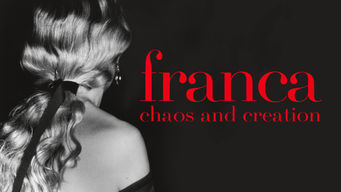 Se Franca: Chaos and Creation på Netflix