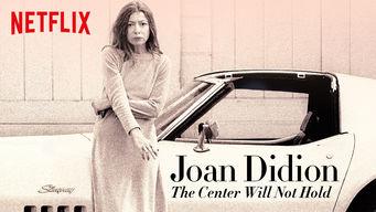 Se Joan Didion: The Center Will Not Hold på Netflix