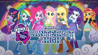 Se Equestria Girls: Tales of Canterlot High på Netflix