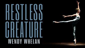 Se Restless Creature: Wendy Whelan på Netflix