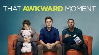 Se That Awkward Moment på Netflix