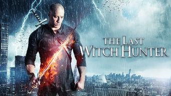 Se The Last Witch Hunter på Netflix