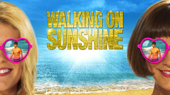 Se Walking on Sunshine på Netflix