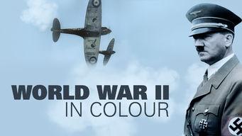 Se World War II in Colour på Netflix