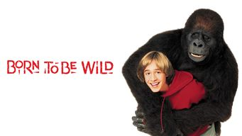 Se Born to Be Wild på Netflix