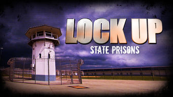 Se Lockup: State Prisons på Netflix