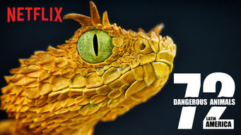 Se 72 Dangerous Animals: Latin America på Netflix