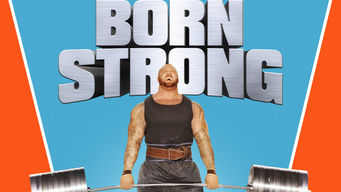Se Born Strong på Netflix
