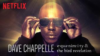 Se Dave Chappelle: Equanimity & The Bird Revelation på Netflix