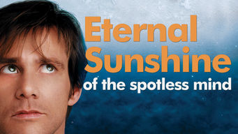 Se Eternal Sunshine of the Spotless Mind på Netflix