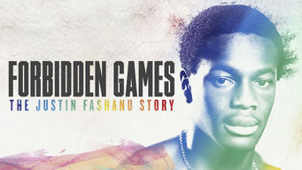 Se Forbidden Games: The Justin Fashanu Story på Netflix