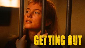 Se Getting Out på Netflix