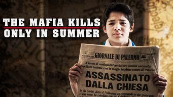 Se The Mafia Kills Only in Summer på Netflix