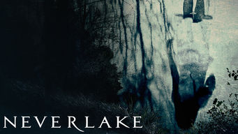Se Neverlake på Netflix