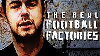 Se The Real Football Factories på Netflix