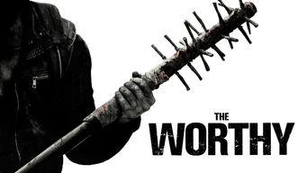 Se The Worthy på Netflix