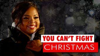 Se You Can't Fight Christmas på Netflix