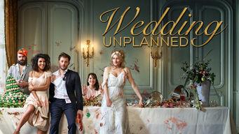 Se Wedding Unplanned på Netflix