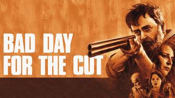 Se Bad Day for the Cut på Netflix
