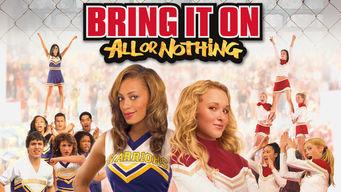 Se Bring It On: All or Nothing på Netflix