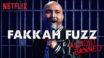 Se Fakkah Fuzz: Almost Banned på Netflix