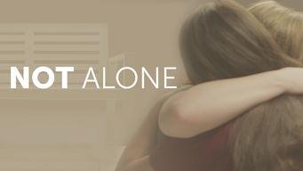 Se Not Alone på Netflix
