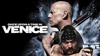 Se Once Upon a Time in Venice på Netflix