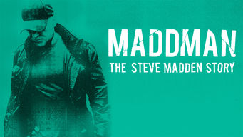 Se Maddman: The Steve Madden Story på Netflix