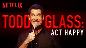 Se Todd Glass: Act Happy på Netflix