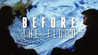 Se Before the Flood på Netflix