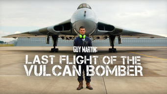 Se Guy Martin: Last Flight of the Vulcan Bomber på Netflix