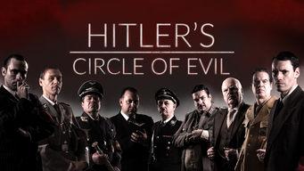 Se Hitler's Circle of Evil på Netflix