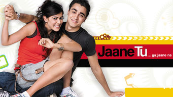 Se Jaane Tu… Ya Jaane Na på Netflix