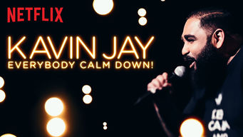 Se Kavin Jay: Everybody Calm Down! på Netflix