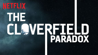 Se The Cloverfield Paradox på Netflix