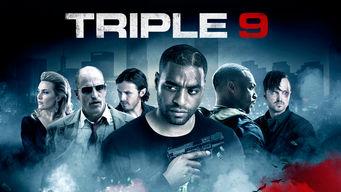 Se Triple 9 på Netflix