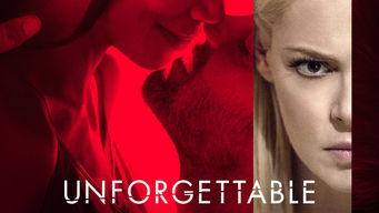 Se Unforgettable på Netflix