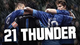 Se 21 Thunder på Netflix