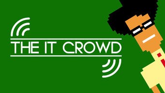 Se The IT Crowd på Netflix