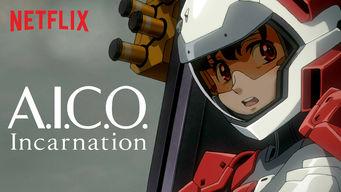 Se A.I.C.O. Incarnation på Netflix