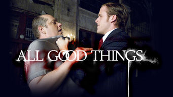 Se All Good Things på Netflix