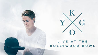 Se Kygo: Live at the Hollywood Bowl på Netflix