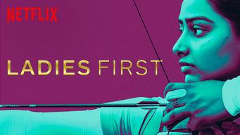 Se Ladies First på Netflix