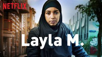 Se Layla M. på Netflix