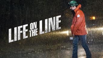 Se Life on the Line på Netflix