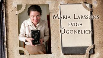 Se Maria Larssons eviga ögonblick på Netflix